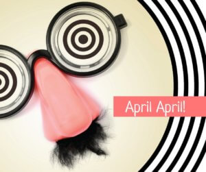 April, April - April Fool!