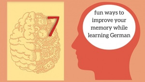 7 fun ways to improve your memory while learning German