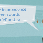 How to pronounce German words with 'ei' and 'ie'