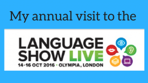 My visit to the Language Show Live 2016