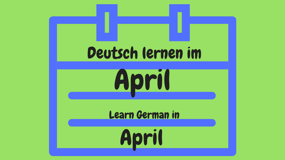 14 quirky ideas to learn German in April