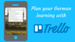 How to plan your German learning with Trello
