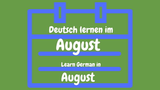 18 quirky ideas to learn German in August