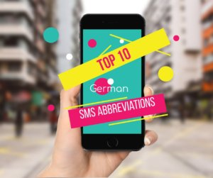 Top 10 German SMS Abbreviations resembling English words