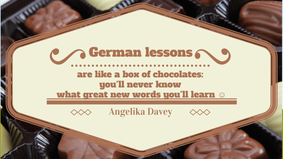 German lessons are like a box of chocolates