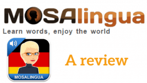 Learn German with Mosalingua - a review