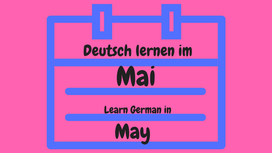 15 quirky ideas to learn German in May