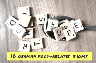 10 German food-related idioms