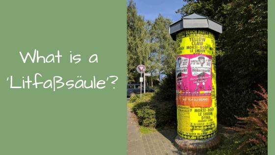 What is a 'Litfaßsäule'?
