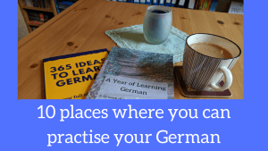 10 places where you can practise your German