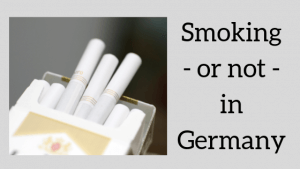 Smoking - or not - in Germany