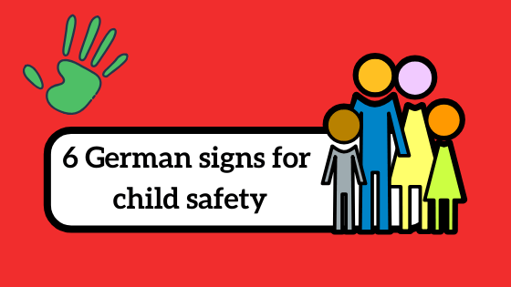 6 German signs for child safety