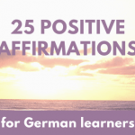 Angelika's German Tuition and Translation - affirmations