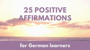 25 positive affirmations for German learners