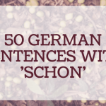 Angelika's German Tuition and Translation - sentences with Schon