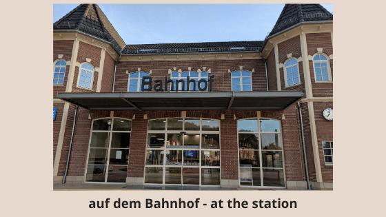 Auf dem Bahnhof - at the station