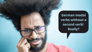 German modal verbs without a second verb! Really?