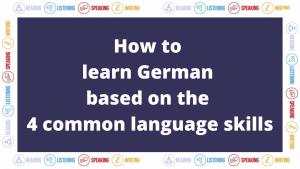 How to learn German based on the 4 common language skills